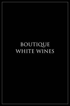 Boutique White Wines
