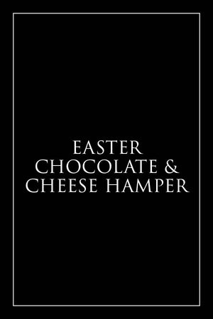 Easter Chocolate & Cheese Hamper