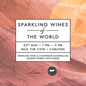 The Champagne Dame X Milk the Cow: Sparkling Wines of the World (Carlton)