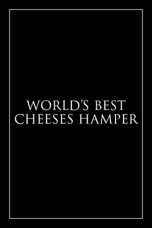 World's Best Cheeses Hamper: 2020 Edition - Milk the Cow Licensed Fromagerie