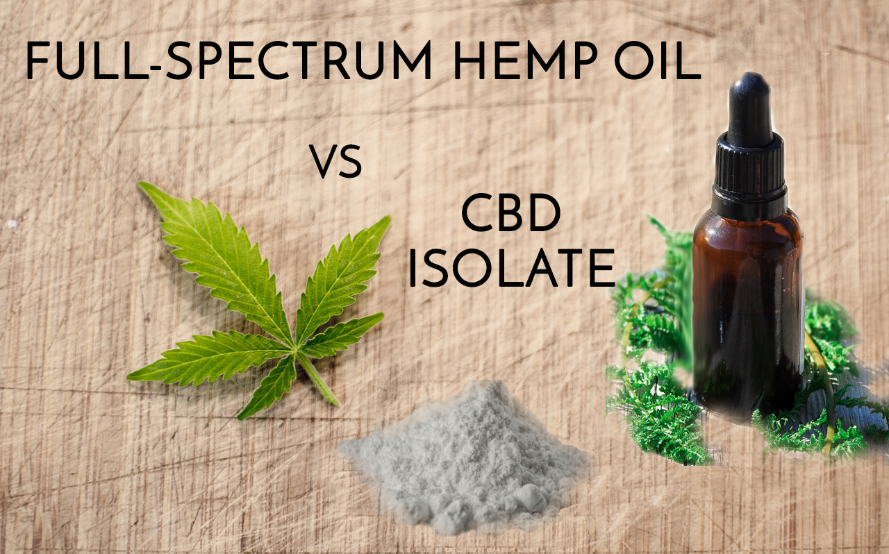 Full-Spectrum Hemp Oil vs CBD Isolate - What's the Difference?