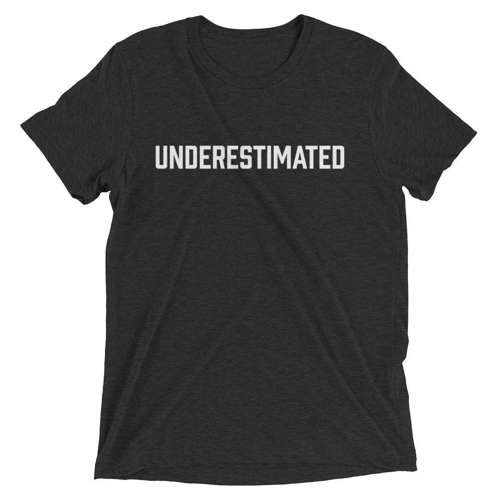 UNDERESTIMATED