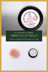 Elemental Promise -  Hibiscus Briarberry Lip Balm | All-Natural Body Care Products