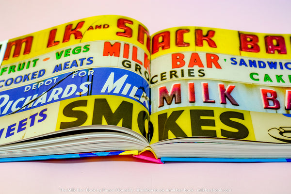 The MILK BARS Book by Eamon Donnelly