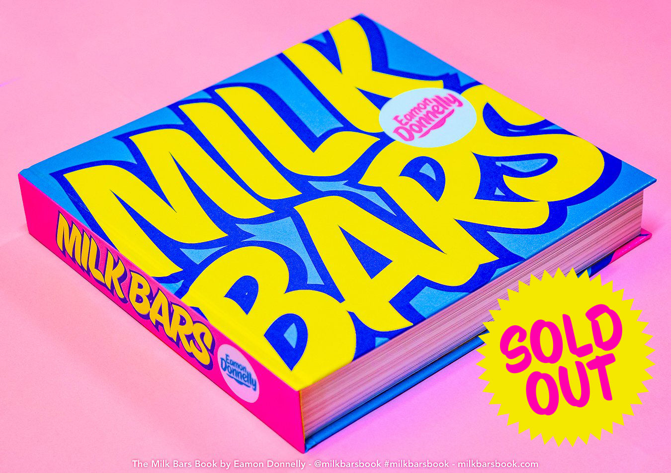 The MILK BARS Book by Eamon Donnelly first edition (2018)