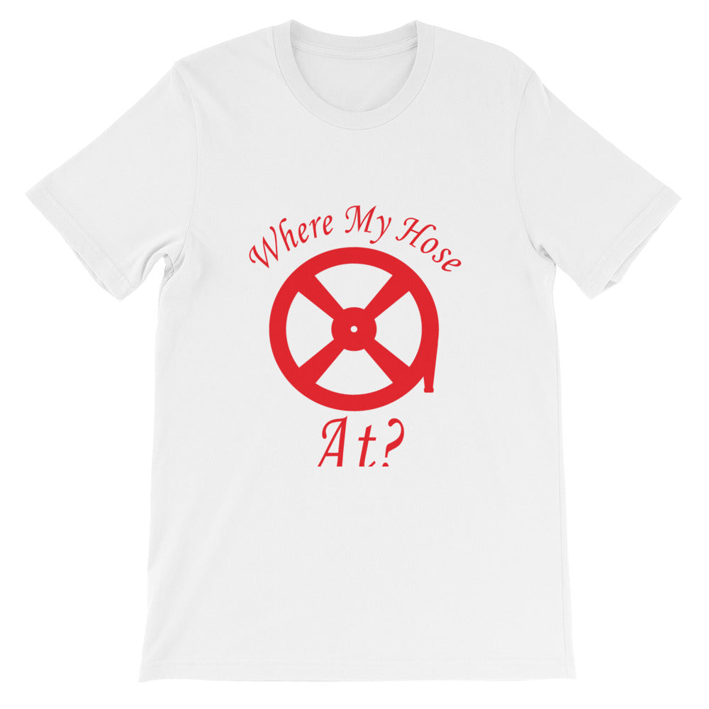 """Where My Hose At"" t-shirt"