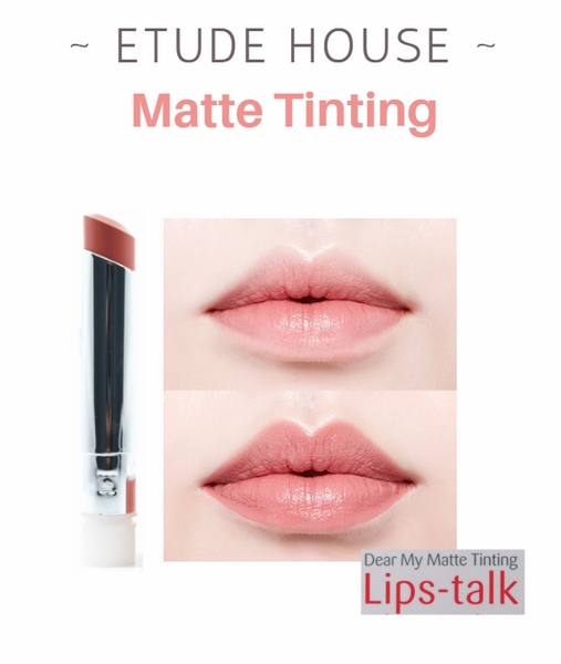 Etude House - Dear My Matte Tinting Lips-Talk (#BE101)