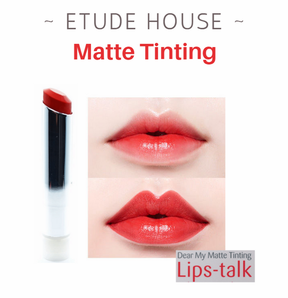 Etude House - Dear My Matte Tinting Lips-Talk (#RD303)