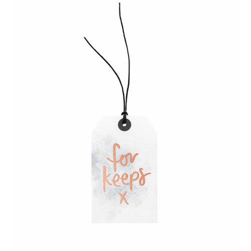 Gift Tag - For Keeps x