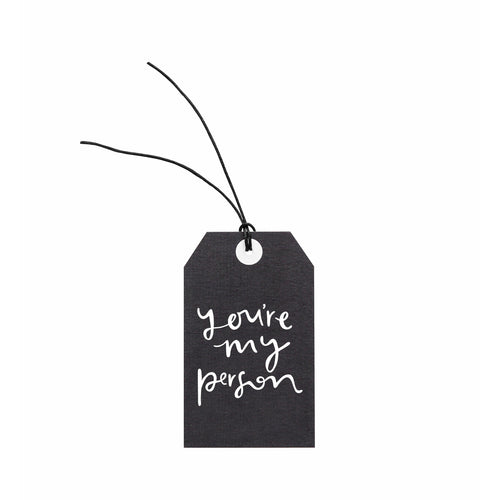 Gift Tag - You're My Person