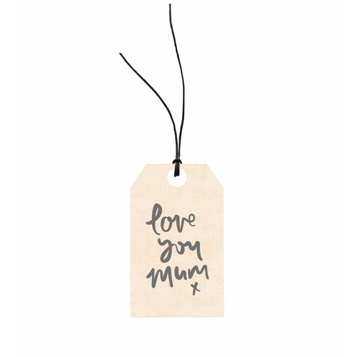 Gift Tag - Love You Mum x
