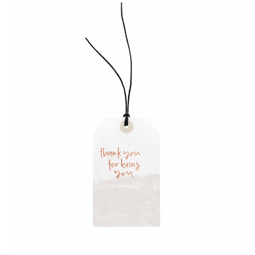Gift Tag - Thank You For Being You.