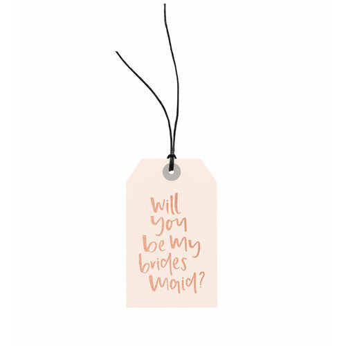 Gift Tag - Will You Be My Bridesmaid?