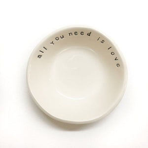 Cream Little Bowl- 'all you need is love'