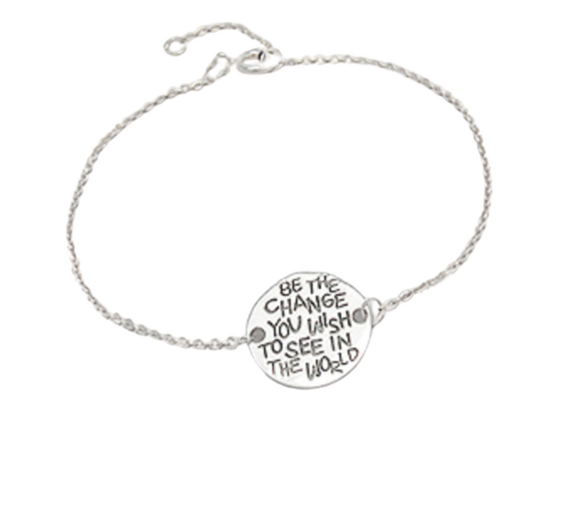 'BE THE CHANGE YOU WANT TO SEE IN THE WORLD' Silver Bracelet