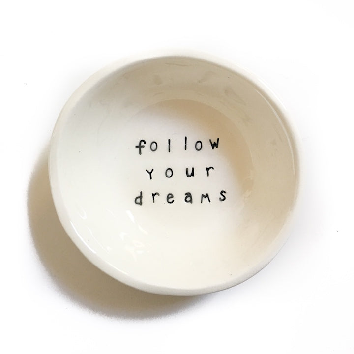 'follow your dreams' Cream Little Bowl, Bowl Australian Ethical Clothing Label Rare Muse
