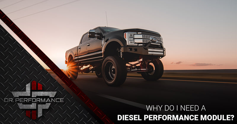 Why Do I Need a Diesel Performance Module?