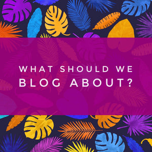 What should we blog about?