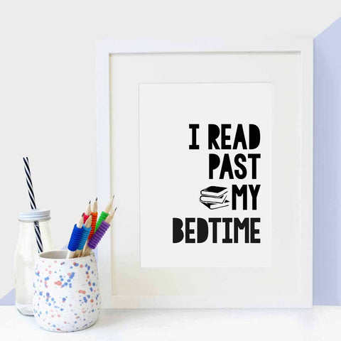 'I Read Past My Bedtime' Print by Bookishly, collaborating with Clara and Macy