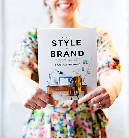 How to Style Your Brand by Fiona Humberstone