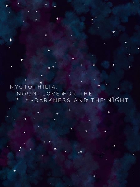 Nyctophilia - a love of the darkness and the night