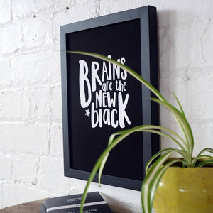 Brains Are The New Black Typography Print - Newton and Apple