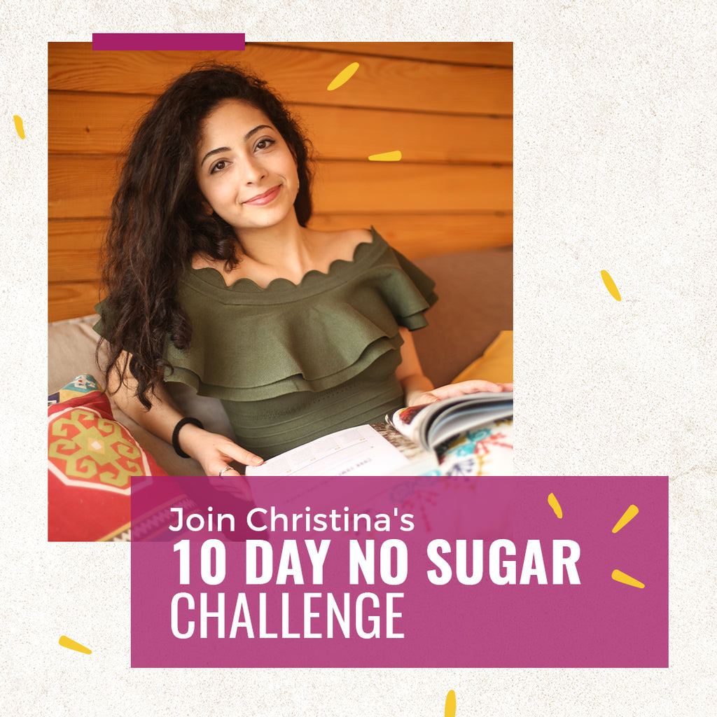 You're Sweet Enough - 10 Day No Sugar Challenge
