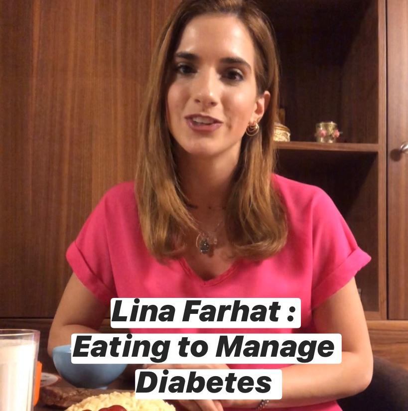 Eating To Manage Diabetes with Lina Farhat