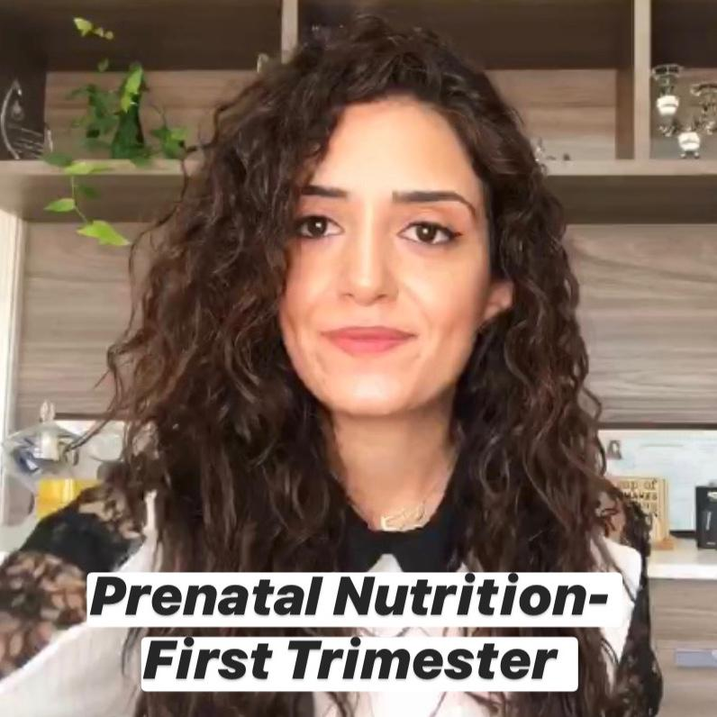 Prenatal Nutrition - First Trimester