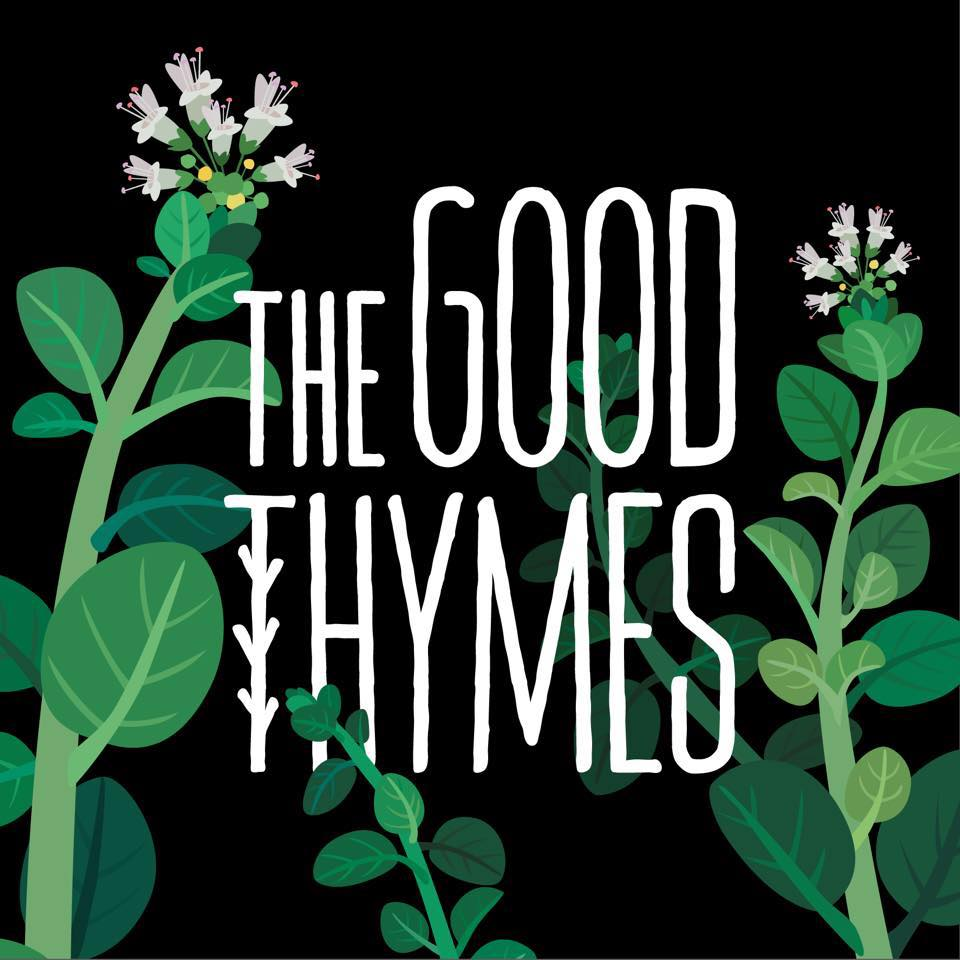 The Good Thymes