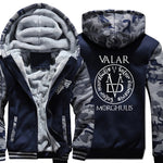Valar Morghulish Winter Warm Fleece Thicken jacket