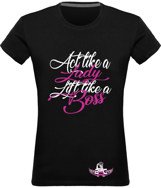 T-shirt Femme ACT LIKE A LADY