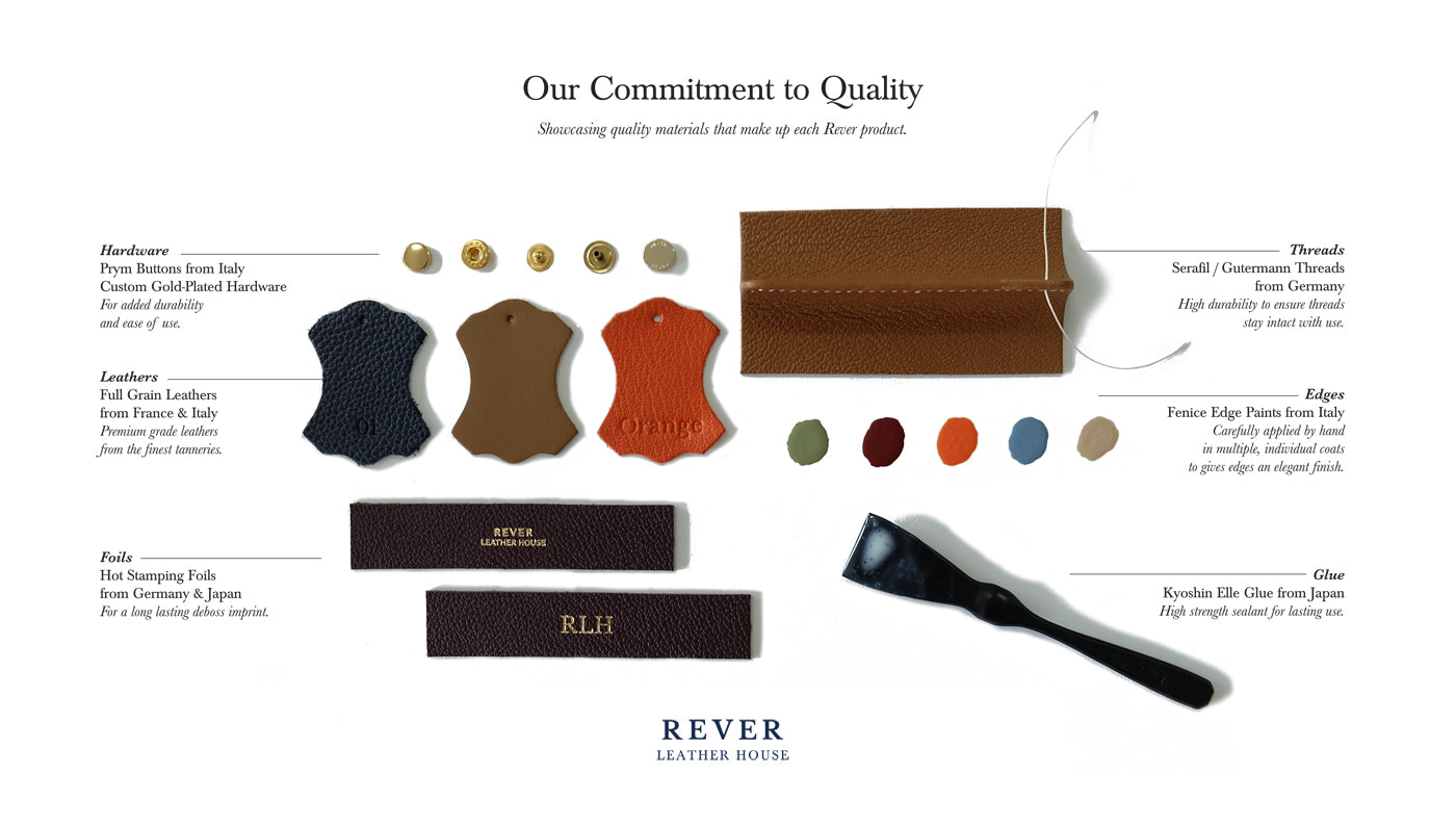 Rever Leather House Commitment to Quality Materials From Italy France Germany Japan
