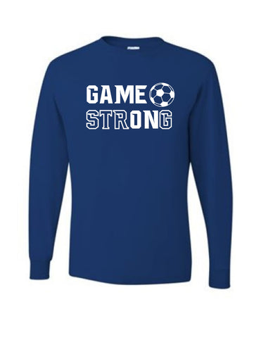 Game On Game Strong Long Sleeve Tee