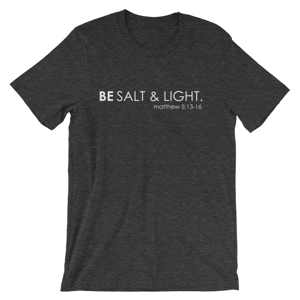Be Salt & Light Tee