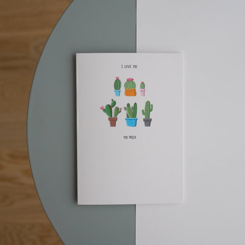 Alternative 'I love you, you prick' Cactus Greetings Card
