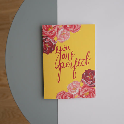 Floral You Are Perfect Greetings Card