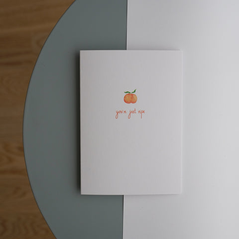 Peach 'You're Just Ripe' Greetings Card
