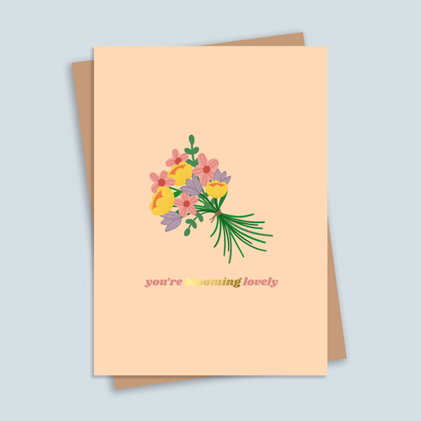 You're Blooming Lovely Gold Foil Greetings Card