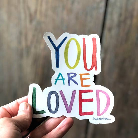 Sticker - You Are Loved