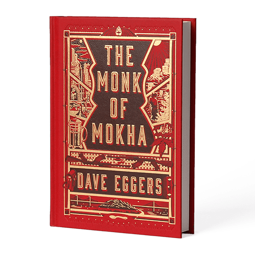 Dave Eggers Book The Monk of Mokha -