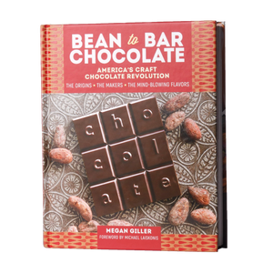 Megan Giller Book Bean to Bar Chocolate: America's Craft Chocolate Movement -