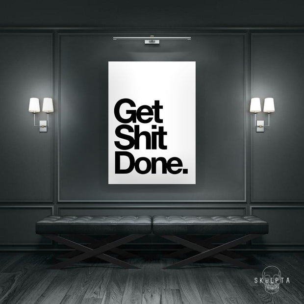 "Skulpta Canvas Print 30x45cm / 12x18"" / Rolled Canvas ・""Get Shit Done""・"