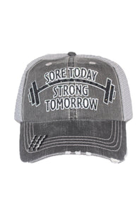 """Sore Today Strong Tomorrow"" Hat"