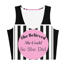 She Believed She Could So She Did Crop Tank Top