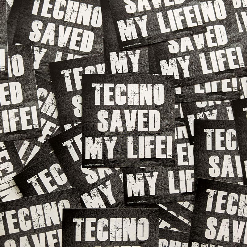 Techno saved my life! Rave Sticker Paket