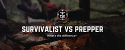 Survivalist Vs. Prepper - What's The Difference?