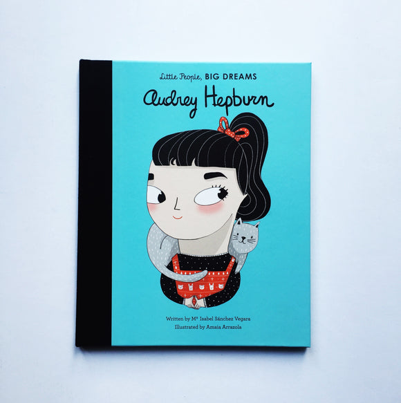 Little People Big Dreams: Audrey Hepburn