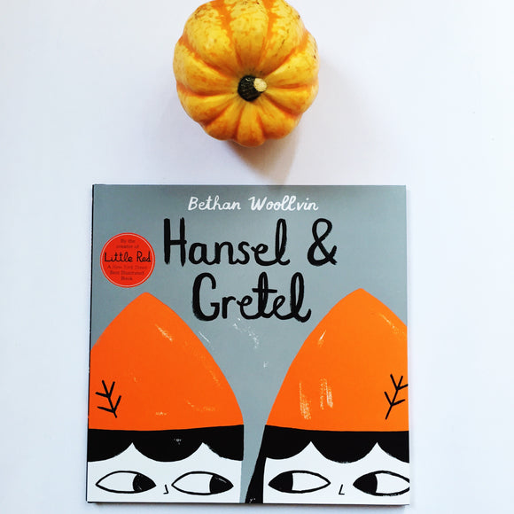 Hansel and Gretel by Bethan Woollvin