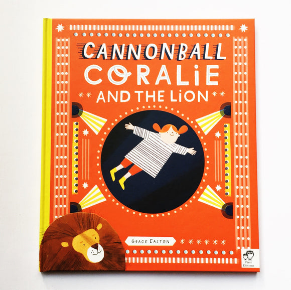 Cannonball Coralie and the Lion by Grace Easton